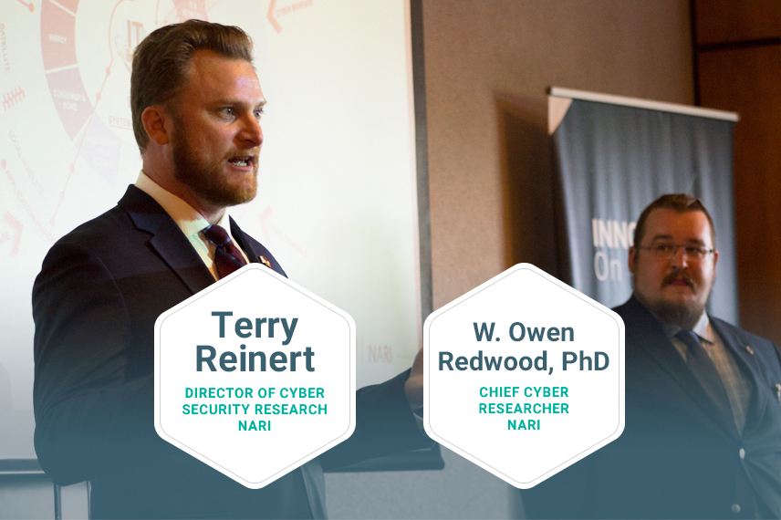 W. Owen Redwood, PhD, Chief Cyber Researcher & Terry Reinert, Director of Cyber Security, Analytics & Visualization, (NARI)