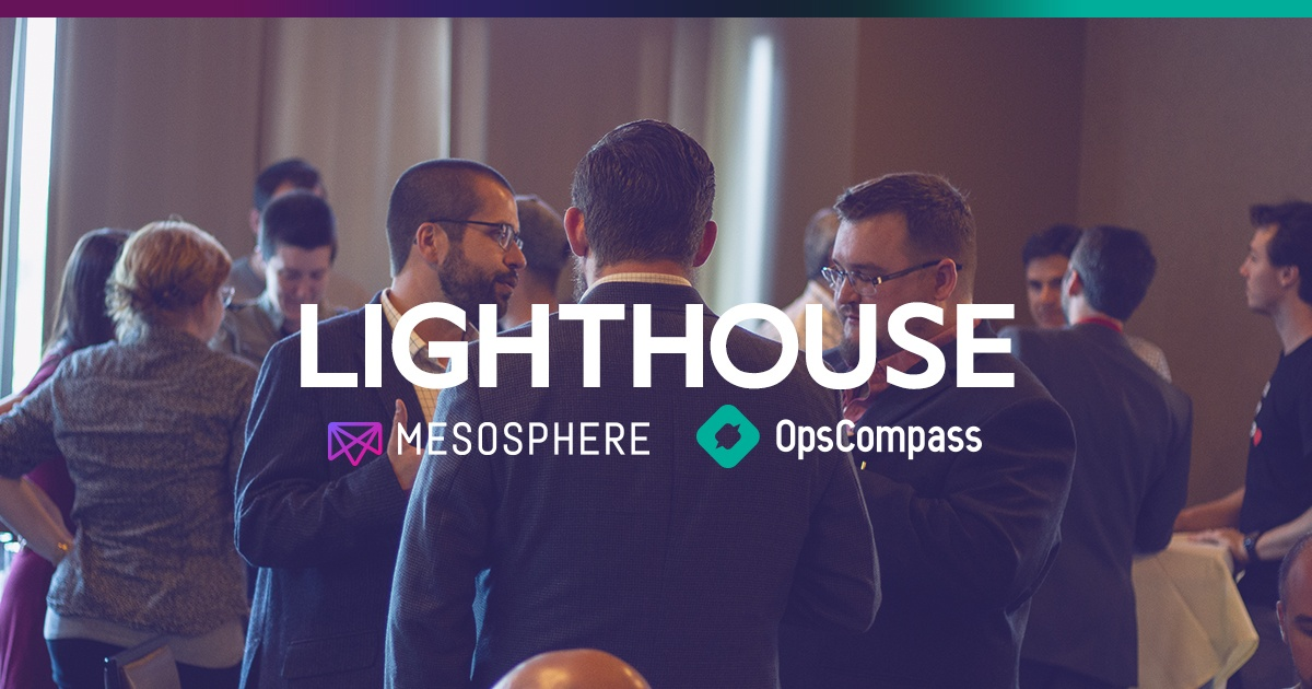 The Top 3 Takeaways from Lighthouse with Mesosphere